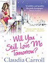 Will You Still Love Me Tomorrow? (eBook)